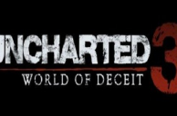 Uncharted 3: World of Deceit ?