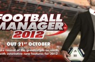 SEGA Announces Football Manager 2012 Release Date – Information & Details on New Features